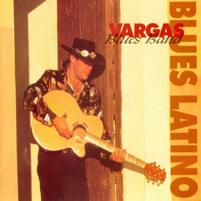 Vargas-Blues-Band-Blues-Latino