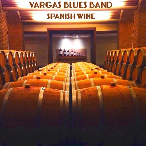 Vargas Blues Band-Spanish Wine