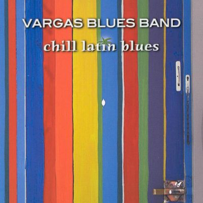 Vargas_Blues_Band-Chill_Latin_Blues