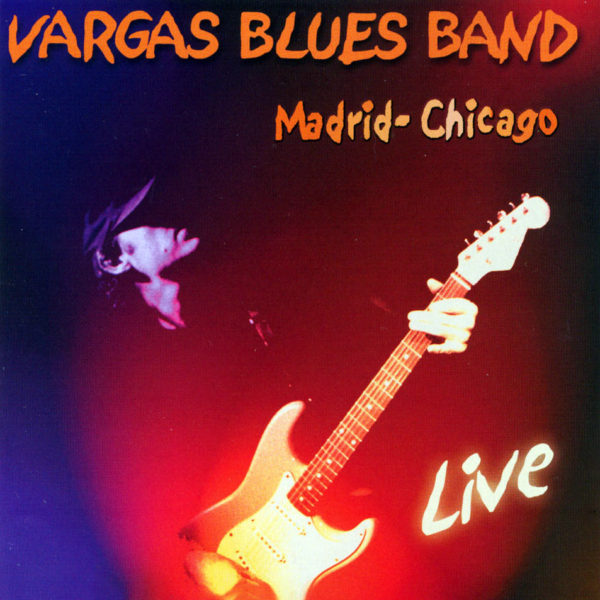 Vargas-Blues-Band-Madrid-Chicago-Live
